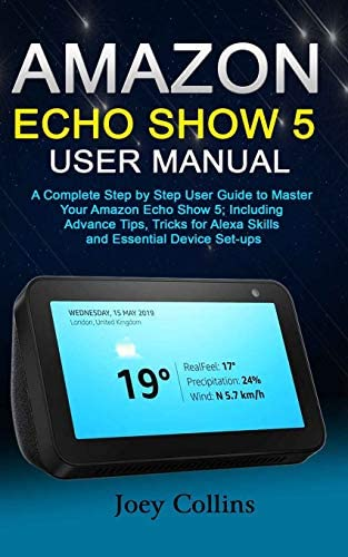 AMAZON ECHO SHOW 5 USER MANUAL A Complete Step by Step User Guide to Master Your Amazon Echo product image