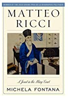 Matteo Ricci: A Jesuit in the Ming Court