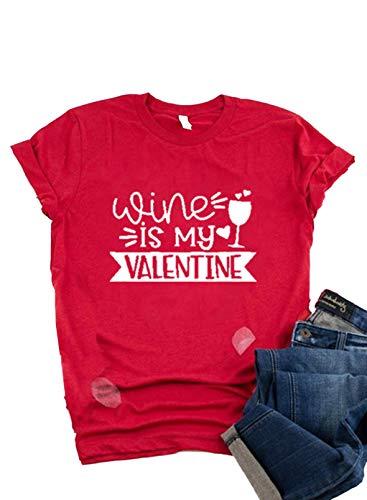 FOBEXISS Camiseta divertida para mujer con texto en inglés 'Wine is My Valentine'