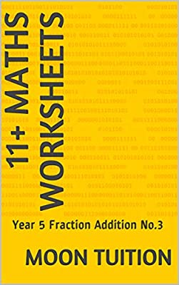 11+ Maths Worksheets: Year 5 Fraction Addition No.3