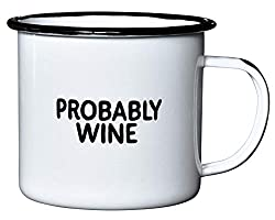 "Gifts for Coffee Lovers - Black and White ""Probably Wine"" Mug"