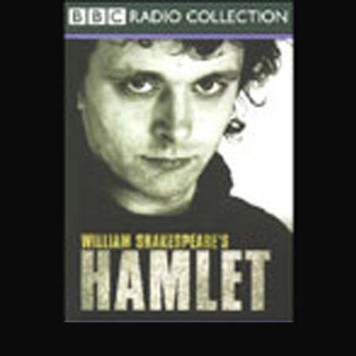 BBC Radio Shakespeare     Hamlet (Dramatized)              De :                                                                                                                                 William Shakespeare                               Lu par :                                                                                                                                 Michael Sheen,                                                                                        Kenneth Cranham,                                                                                        Juliet Stevenson,                   and others                 Durée : 3 h et 28 min     Pas de notations     Global 0,0