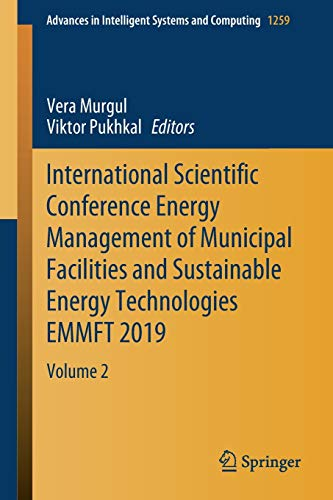 International Scientific Conference Energy Management of Municipal Facilities and Sustainable Energy Technologies Emmft 2019: Volume 2: 1259