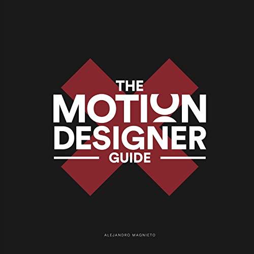 The Motion Designer Guide