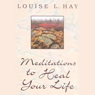 Meditations to Heal Your Life audiobook cover art