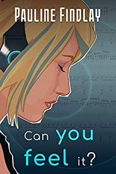 Can You Feel It? by [Pauline Findlay]