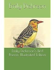 Emily Dickinson's Bird Poems: Illustrated Edition