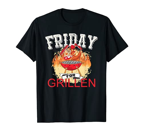 Grill Grilling Friday for Barbecue BBQ Camiseta