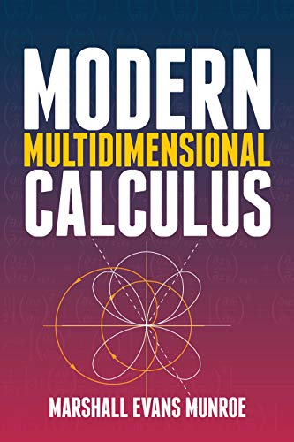 Modern Multidimensional Calculus (Dover Books on Mathematics)