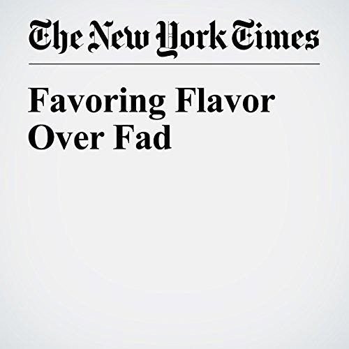Favoring Flavor Over Fad copertina