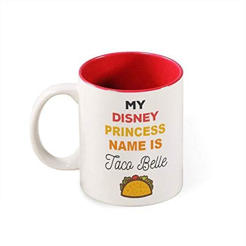 Mug- My Princess Name Is Taco Belle Funny White Mug Birthday Presentchristmas Giftpersonalized Mug White Mugoffice Joke, 11oz Funny Coffee Mug,mg2726