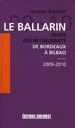 Le Ballarin : Guide des restaurants de Bordeaux à Bilbao