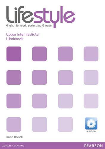Lifestyle. Upper intermediate. Workbook. Per le Scuole superiori. Con CD Audio. Con espansione online