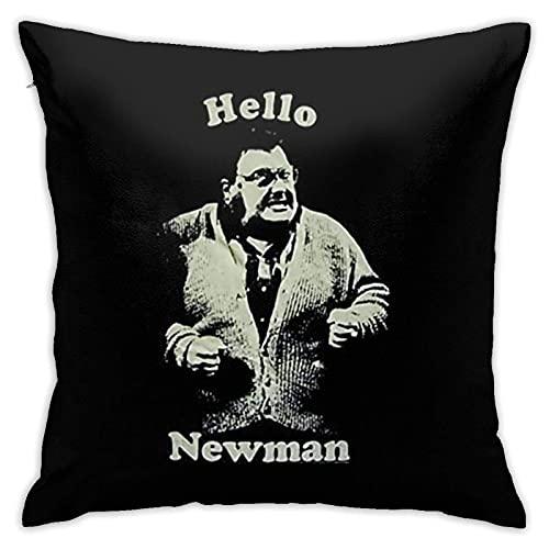 XCNGG Kissenbezug Zwinz Hello Newman Home Decor Pillowcase Throw Pillow Cushion Cover 18inch18inch