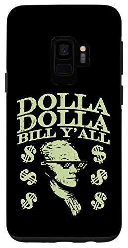 Galaxy S9 Dollar Bill Yall Funny Alexander Hamilton 4th Of July USA Case