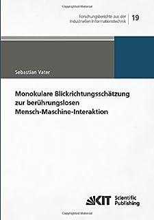 Monokulare Blickrichtungsschätzung zur berührungslosen Mensch-Maschine-Interaktion: 19