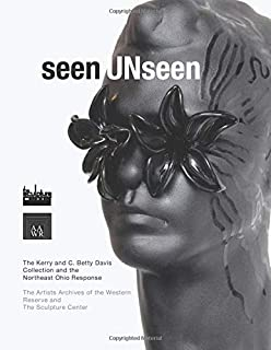 seenUNseen: The Kerry and C. Betty Davis Collection and the Northeast Ohio Response