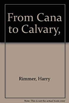 Hardcover From Cana to Calvary, Book