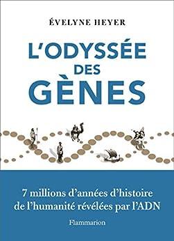L'odyssée des gènes (Sciences) par [Evelyne Heyer]