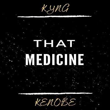 That Medicine