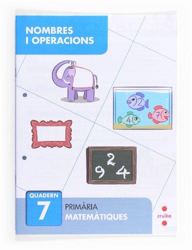 Nombres i operacions 7. Primària - 9788466132688