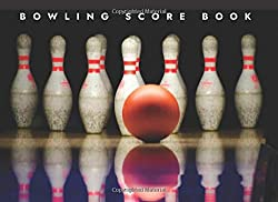 Image: Bowling Score Book: A Bowling Score Keeper for League Bowlers (Bowling Record Year Books, Pads and Score Keepers for Personal and Team Records), by Penelope Pewter (Author), Bowling Books and Pads (Author). Publisher: CreateSpace Independent Publishing Platform (January 10, 2017)