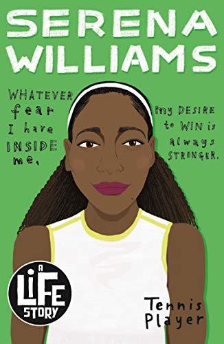 Serena Williams (A Life Story)