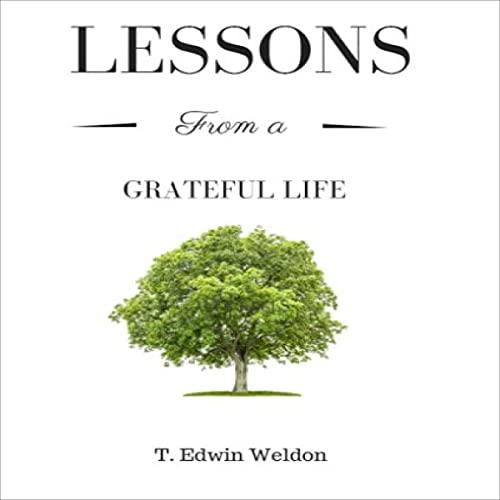 Couverture de Lessons from a Grateful Life