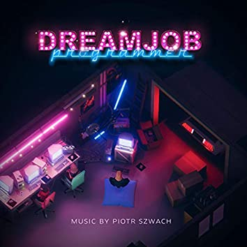 Dreamjob: Programmer (Original Soundtrack) [Ep1]