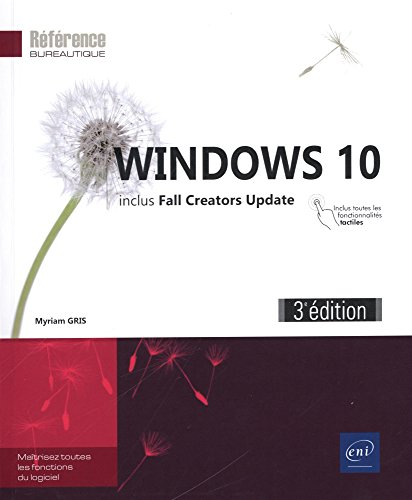 Windows 10 (3e édition) - inclus: Fall Creators Update