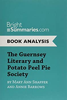 The Guernsey Literary and Potato Peel Pie Society  Complete Summary and Book Analysis  BrightSummaries.com