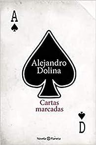 Cartas marcadas par Alejandro Dolina