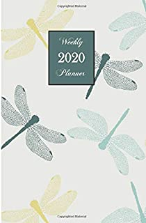 2020 Weekly Planner: Dragonfly 6 x 9 inch 150 Pages Year Months Weeks Calendar, Schedule, and Organizer plus Dot Grid Pages (January 2020 - December 2020)