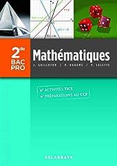 Mathématiques 2de Bac Pro (2013) - Pochette élève de PIERRE SALETTE