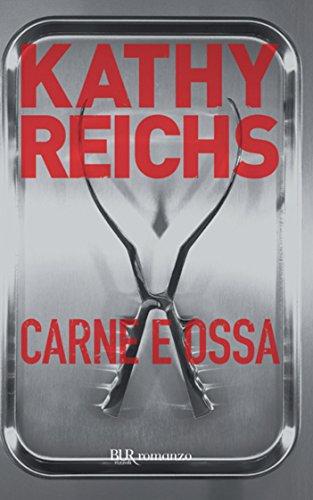 Carne e ossa: I romanzi della serie tv Bones (La serie di Temperance Brennan Vol. 9)