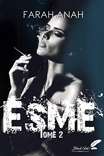 Esme, tome 2 (French Edition)