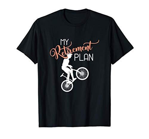 Mountain Bike Trails - My Retirement Plan Bicycle T-Shirt