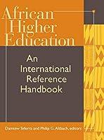 African Higher Education: An International Reference Handbook