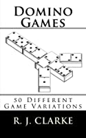 Domino Games: 50 Different Game Variations