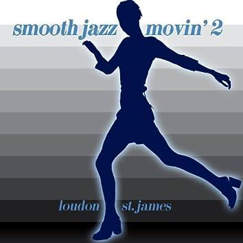 Smooth Jazz Movin' 2