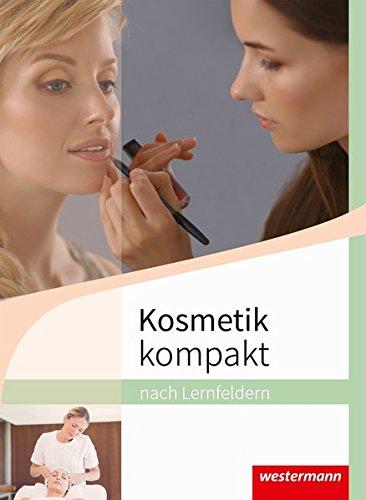 Kosmetik kompakt: nach Lernfeldern: Schülerband