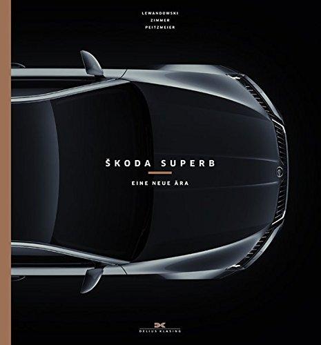 Škoda Superb: Eine neue Ära