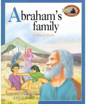 Abrahams Family: A Man of Faith