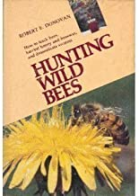 Hunting Wild Bees
