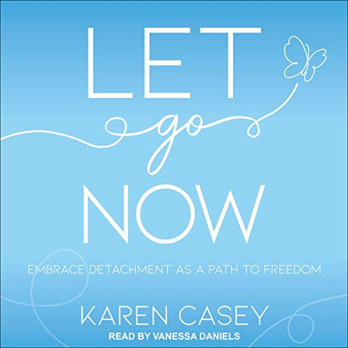 Let Go Now: Embrace Detachment as a Path to Freedom Titelbild