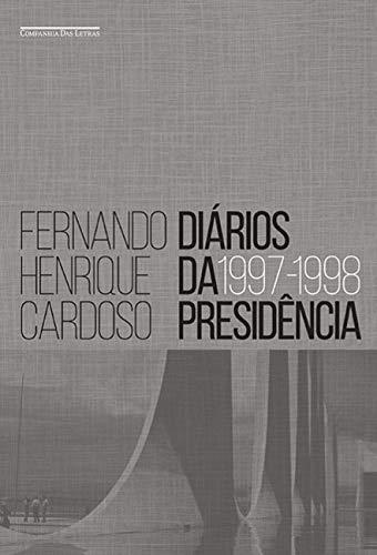 Diários da presidência 1997-1998 (volume 2)