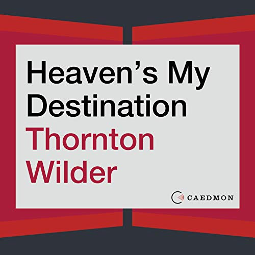 Heaven's My Destination audiobook cover art