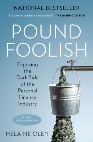 Amazon.com: Pound Foolish: Exposing the Dark Side of the Personal ...