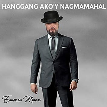 Hanggang Ako'y Nagmamahal
