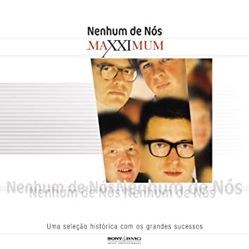 Maxximum - Nenhum De Nós